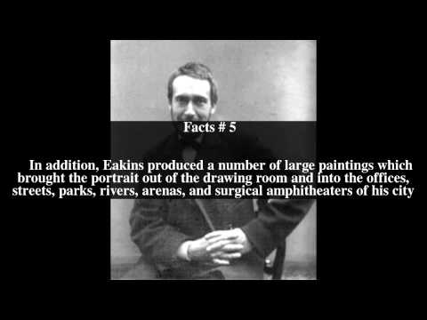 Thomas Eakins Top # 10 Facts