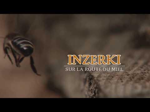 INZERKI - La route du Miel - Souss Massa Maroc (Version Française)