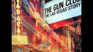 "The Gun Club - ""Give Up the Sun"""