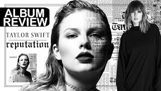Album Review || Taylor Swift - Reputation || Reaction (Faixa a Faixa)