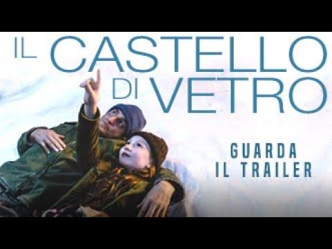 IL CASTELLO DI VETRO - Trailer Ufficiale - Dal 6 dicembre al cinema