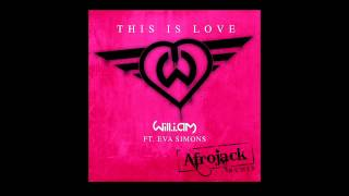 Will.I.Am Feat. Eva Simons -This Is Love (Afrojack Remix)  FULL HQ