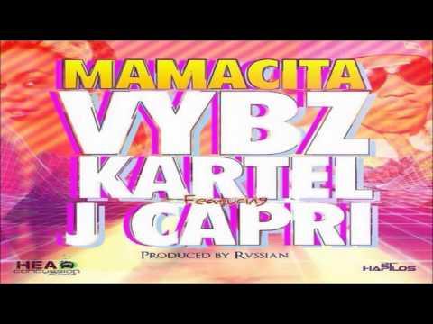 Vybz Kartel Ft. J Capri - Mamacita [Rvssian Riddim] March 2014