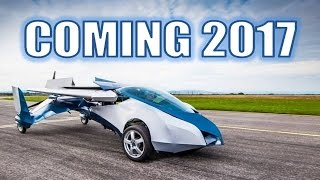 Flying Cars Are Coming in 2017!