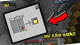 MODPACK CRAFT ĐỒ MAX HƯ CẤU !! Minecraft LÀ CÁI GÌ? #1
