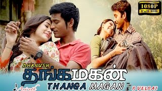 Thangamagan tamil movie | new tamil movie 2016 | Dhanush | Samantha | Amy Jackson | English subtitle(Thanga Magan (English: Golden Son) is a Indian family drama film written and directed by Velraj. Produced by actor Dhanush, it stars himself in the lead role, ..., 2016-03-09T07:55:19.000Z)