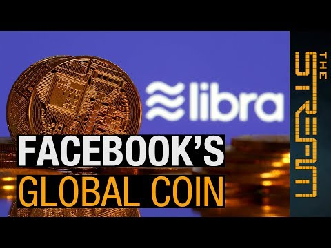 Can we trust Facebook's Libra cryptocurrency? | The Stream