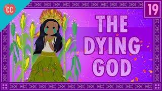 Video The Dying God: Crash Course World Mythology #19 download MP3, 3GP, MP4, WEBM, AVI, FLV Oktober 2017