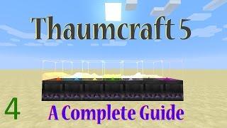 [4] A Complete Guide To Thaumcraft 5 - Thaumaturgy Part 2