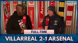 Villarreal 2-1 Arsenal   Mikel Arteta Showed He's Out of His Depth! (Lee Judges)
