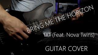 "Bring Me The Horizon - ""1X1 (Feat. Nova Twins)"" Guitar Cover) NEW SONG 2020"
