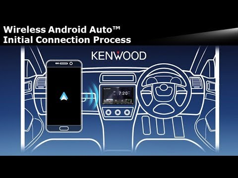 KENWOOD - Wireless Android Auto™ Initial Connection - World's First on