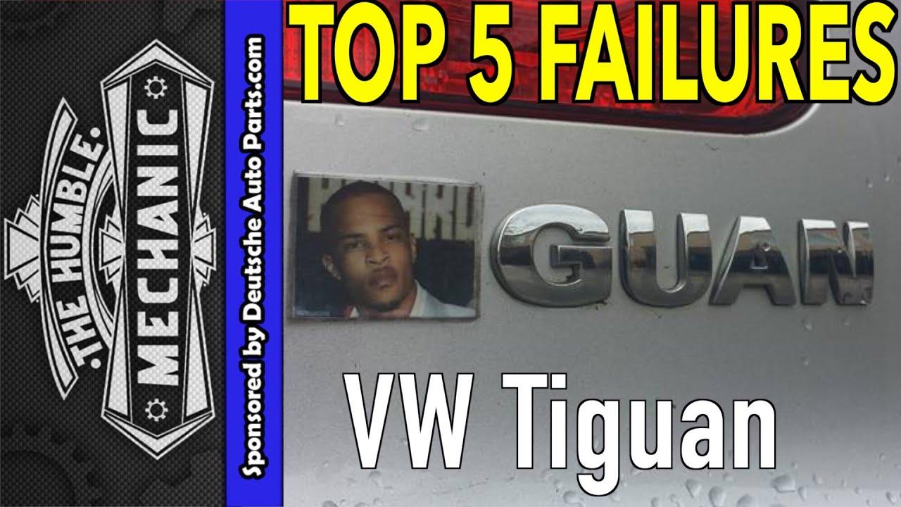 top 5 failures volkswagen tiguan [ 1280 x 720 Pixel ]
