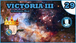 OPB Plays: Stellaris - Victoria III: Visible Confusion [Episode 29]