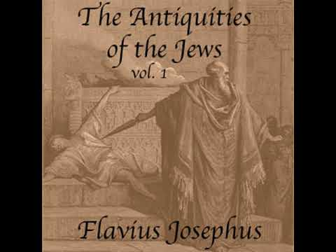 The Antiquities of the Jews, Volume 1 by Flavius JOSEPHUS read by Various Part 1/2 | Full Audio Book