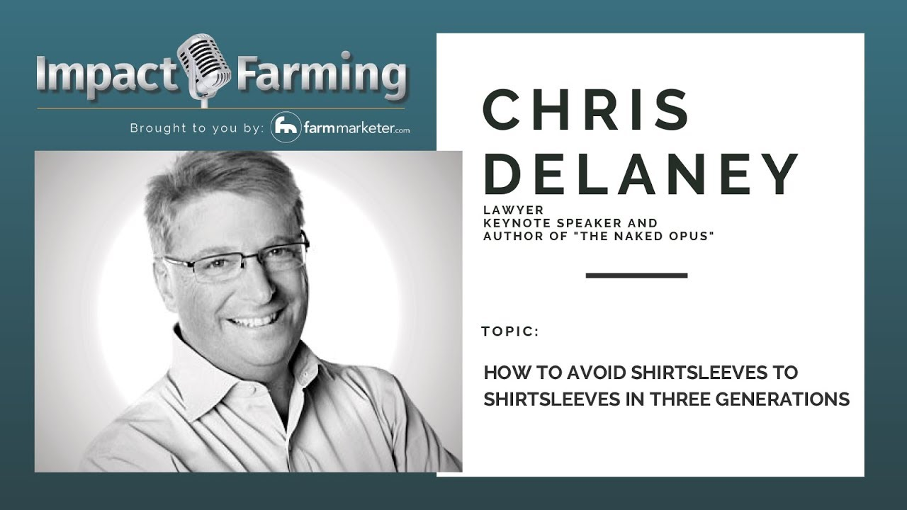 5fbb4dd031183a Episode 14: Chris Delaney - How to Avoid Shirtsleeves to Shirtsleeves in  Three Generations