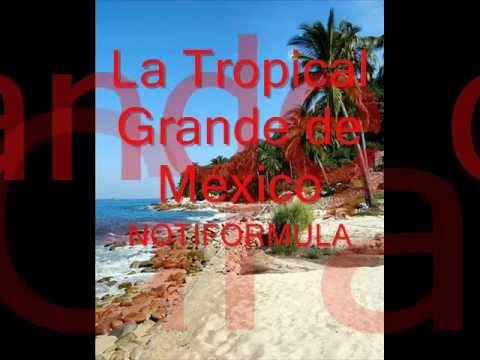 La Tropical Grande de México