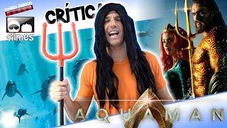 🎬 Aquaman - Crítica Irmãos Piologo Filmes