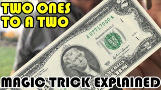 Two ONES into a TWO - Money magic trick explained