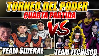 "[GAME 4]TORNEO DEL PODER | TEAM SIDERAL VS TEAM TECHISOR ""EL ECHOSLAM DE 5 SOLES!!"" - CAST MR.CHOCO"