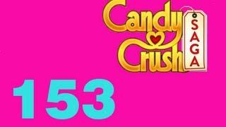 Candy Crush Saga Livello 153 Level 153