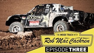 The Inside Track w/ Rob MacCachren --  Episode 3 Short...
