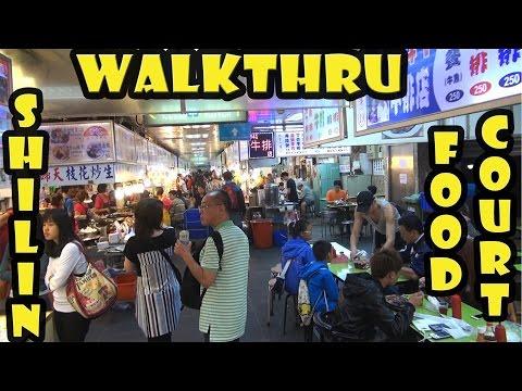 Shilin Night Market Food Court Walkthru