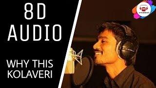 Why This Kolaveri Di Song    (8D AUDIO)    creation3    USE EARPHONES