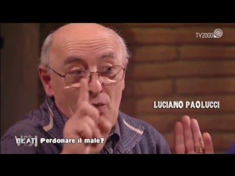 Beati Voi. Luciano Paolucci, il perdono all'assassino del figlio ma...