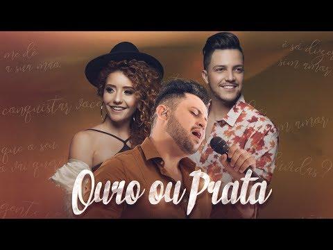 Felipe Montezine – Ouro ou Prata ft. Manu e Gabriel