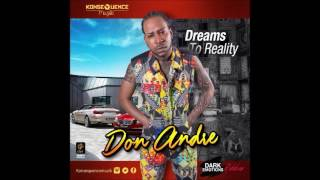 Don Andre - Dreams To Reality (Dark Emotions Riddim) - December 2016