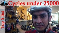 Top 5 Cycles Under Rs 25000 | 2019 | Ajsvlog | Indian Cycling Vlog