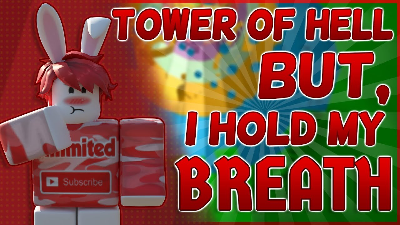 HOLDING MY BREATH until I FINISH the TOWER in TOWER of HELL