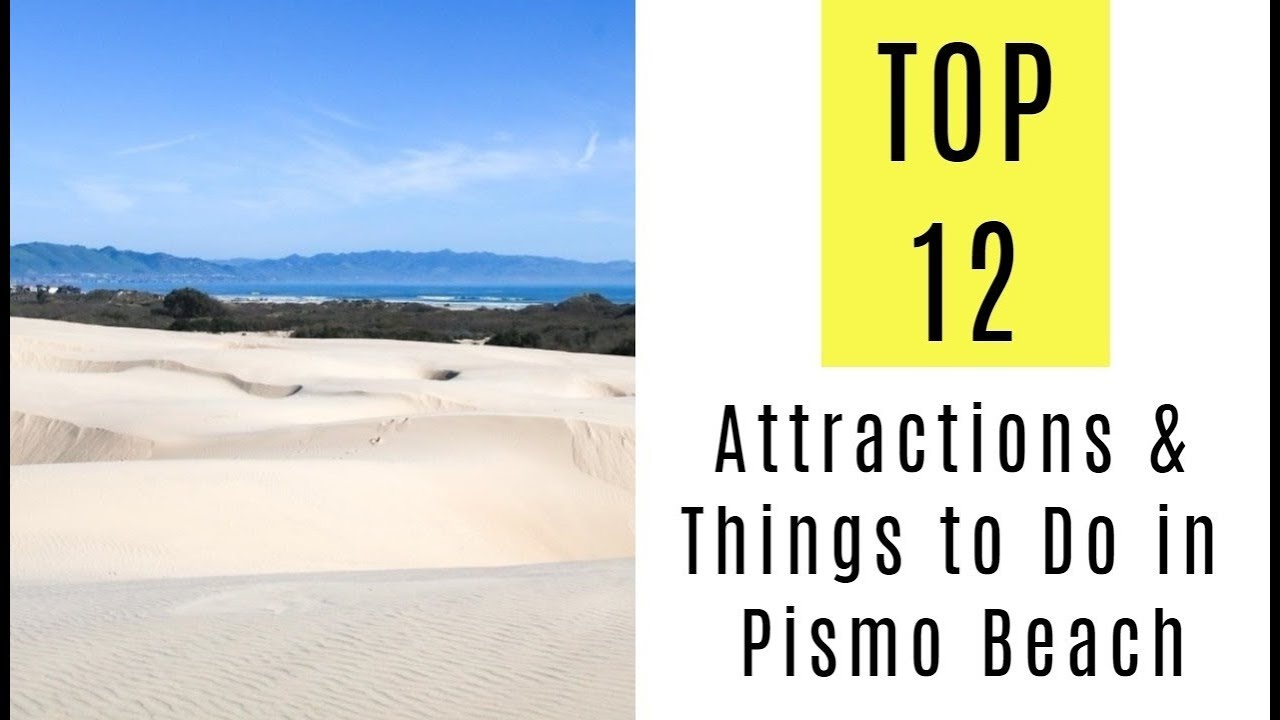 Attractions Things To Do In Pismo Beach Ca Top 12