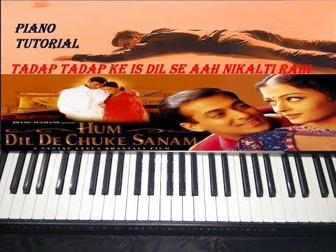 Tadap Tadap Ke Is  Dil - Hum Dil De Chuke Sanam//Easy And Slowly Piano Tutorial For Learner's