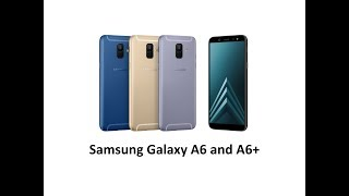 Samsung Galaxy A6 and A6+ : Affordable phones with Super AMOLED screens