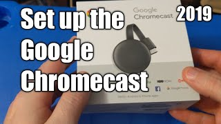 How to Set up Google Chromecast 2019