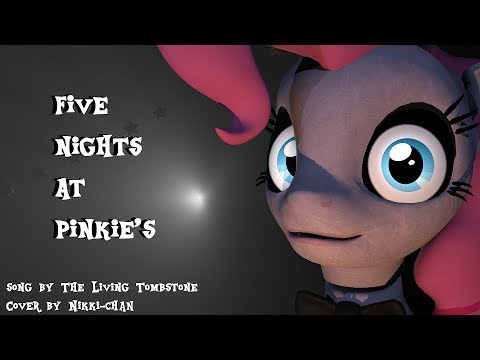 [SFM]Five Nights at Pinkie's |song by TLT|Cover by Nikki-Chan| (4000 Subcribers)
