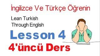 İngilizce Öğrenin İngilizce Konuşarak - 4 Ders - Önemli Kelimeler | Learn Turkish Lesson 4