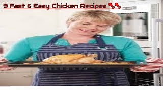 9 Fast & Easy Chicken Recipes 🍗🍗