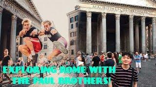EXPLORING ROME WITH THE PAUL BROTHERS! (Piaza Venezia, Pantheon) VLOG #ROME