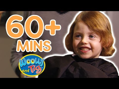 Woolly and Tig - Cutting My Hair | 60+ Minutes!