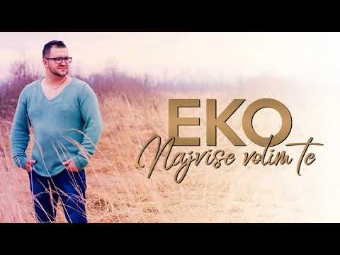 Almir Music Eko - 2019 - Najviše volim te