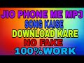 Jio phone me mp3 song kaise download kare 100% work by jio phone Network