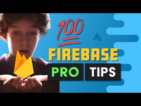 100 Firebase Tips, Tricks, and Screw-ups