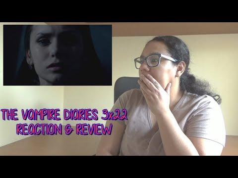 The Vampire Diaries 3x22 REACTION & REVIEW