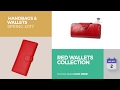 Red Wallets Collection Handbags & Wallets Spring 2017