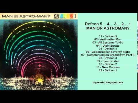 Man Or Astroman? - Defcon 5... 4... 3... 2... 1 (2013) Full