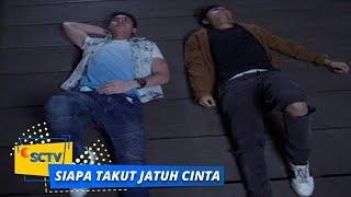 Highlight Siapa Takut Jatuh Cinta - Episode 344