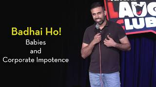 Badhai Ho - Babies and Corporate Impotence | Pritish Narula Stand-up Comedy | Canvas Laugh Club